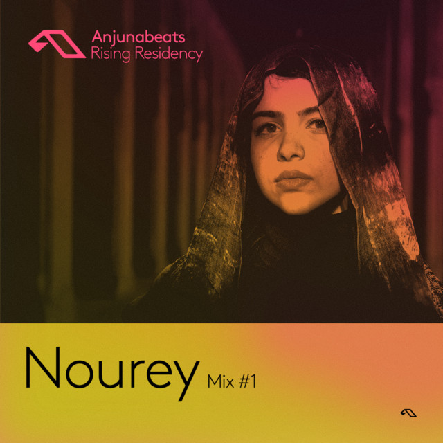 The Anjunabeats Rising Residency with Nourey #1