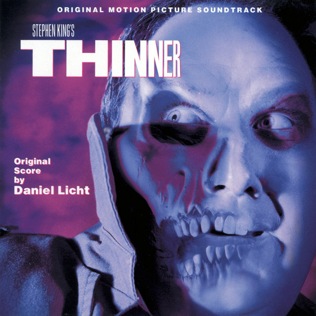 Thinner (Original Motion Picture Soundtrack) - Official Soundtrack