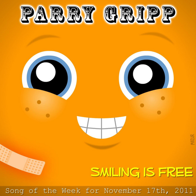Smiling Is Free by Parry Gripp