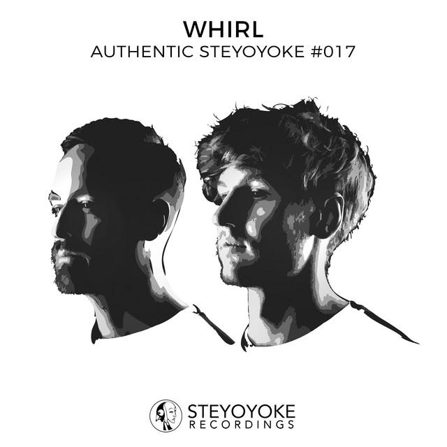 Whirl Presents Authentic Steyoyoke #017