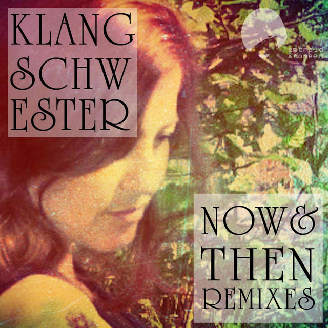 Now and Then Remixes