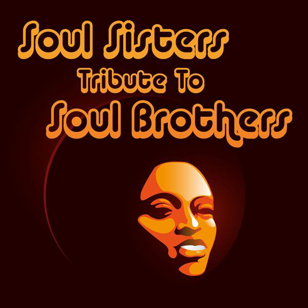 Soul Sisters Tribute to Soul Brothers