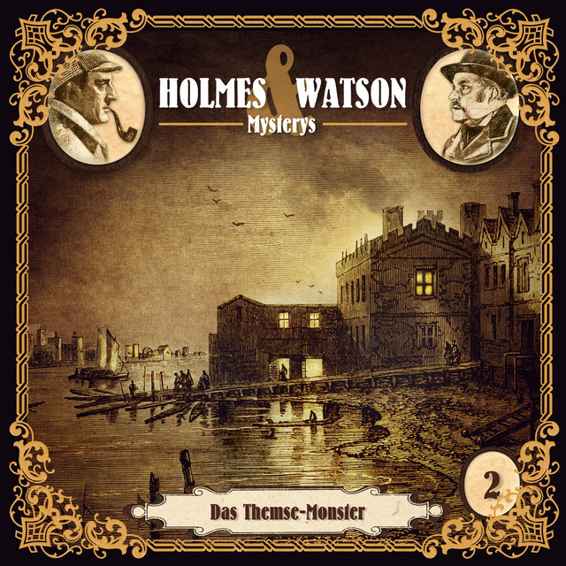 Holmes & Watson Mysterys Teil 2 - Das Themse-Monster Cover