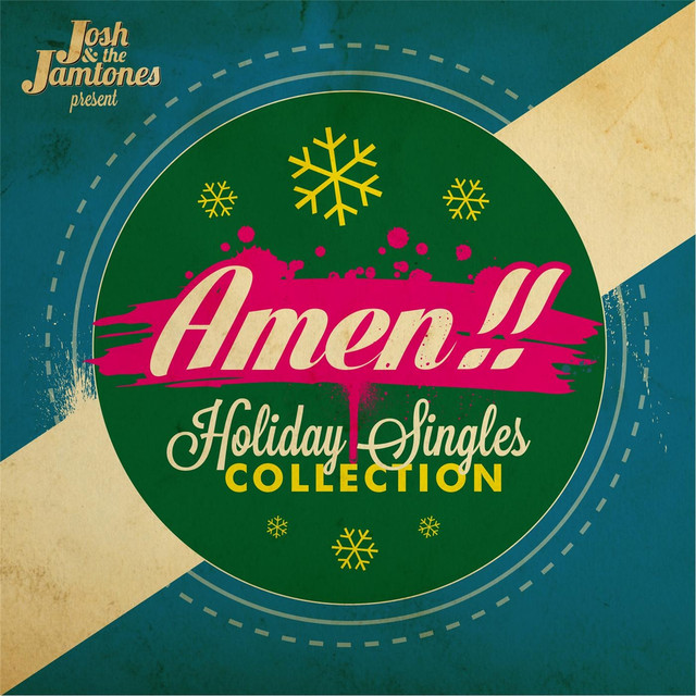 Amen!! Holiday Singles Collection by Josh & the Jamtones
