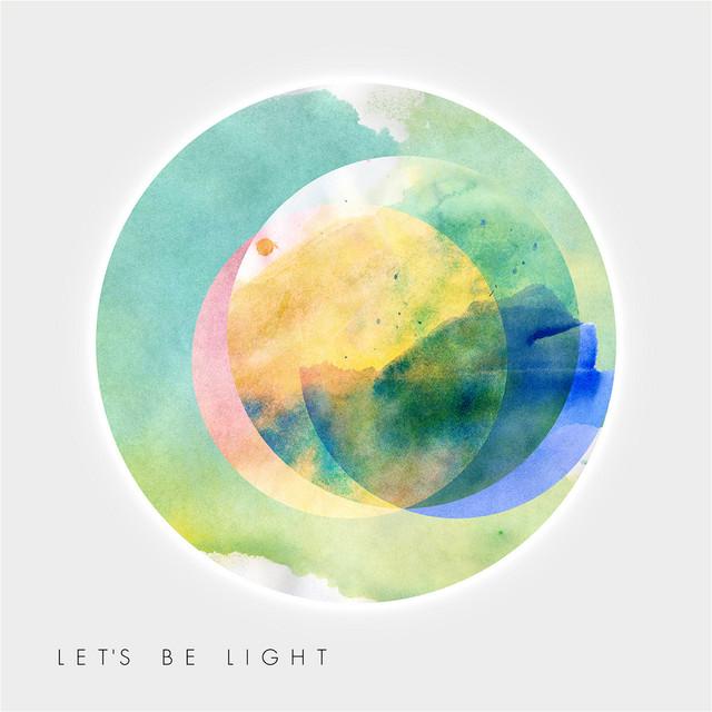 Let's Be Light