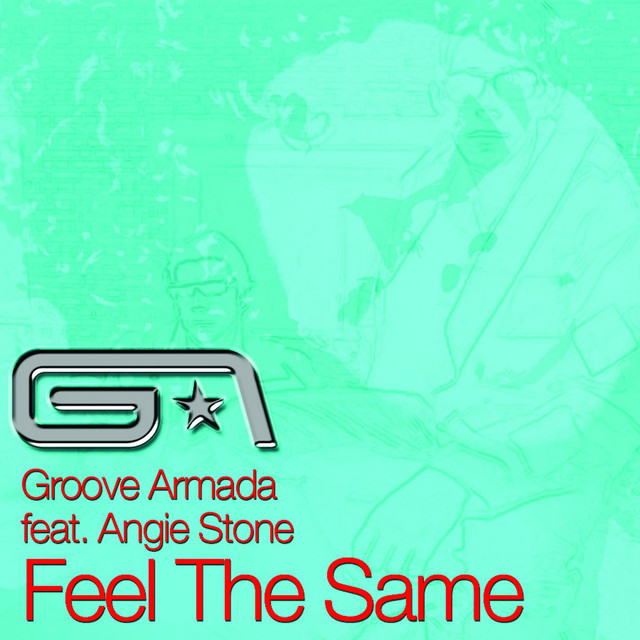 Artwork for Feel the Same (feat. Angie Stone) by Groove Armada