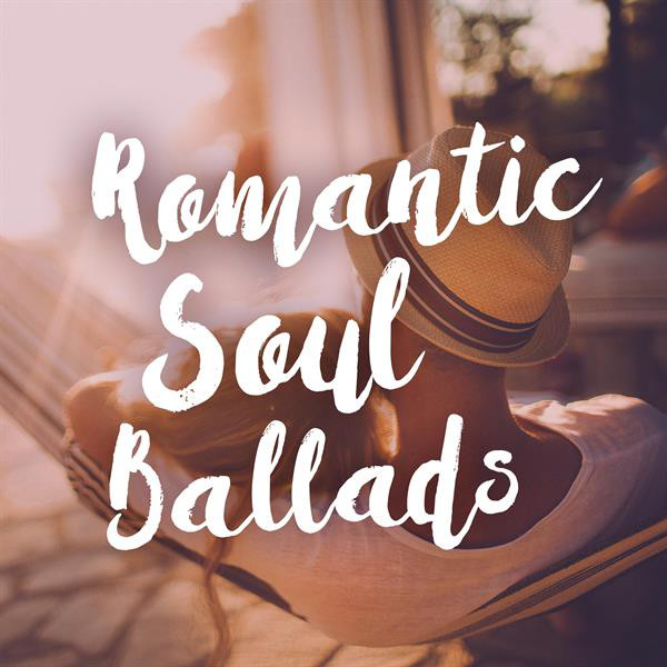 Romantic Soul Ballads