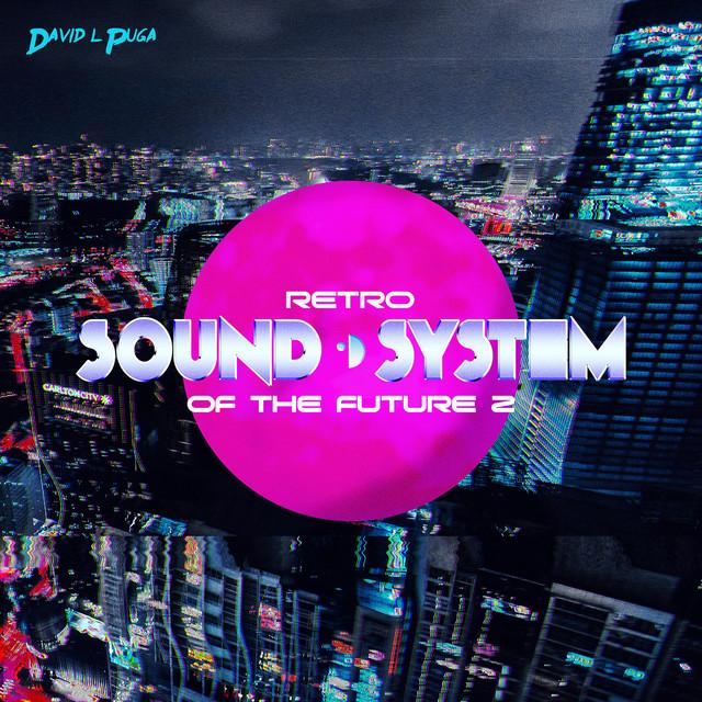 Retro Sound System of the Future, 2
