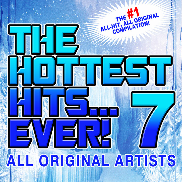 The Hottest Hits Ever 7