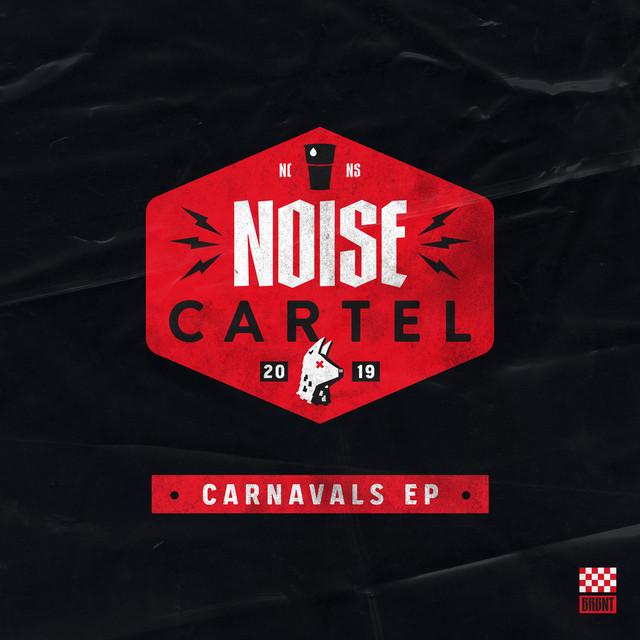 Noise Cartel & Dansado & De Feestneger - Noise Cartel Carnavals EP