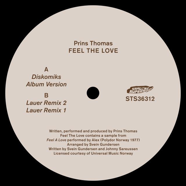Prins Thomas · Feel the love (Diskomiks)