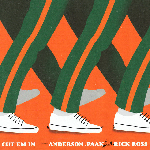 Anderson .Paak CUT EM IN (feat. Rick Ross)
