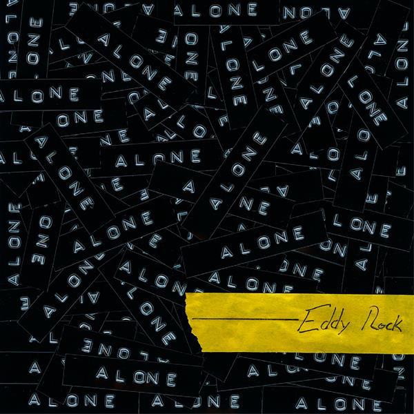 Artwork for Alone by Eddy Rock