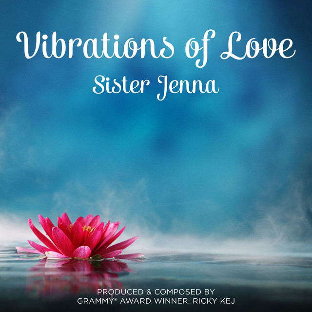Vibrations of Love