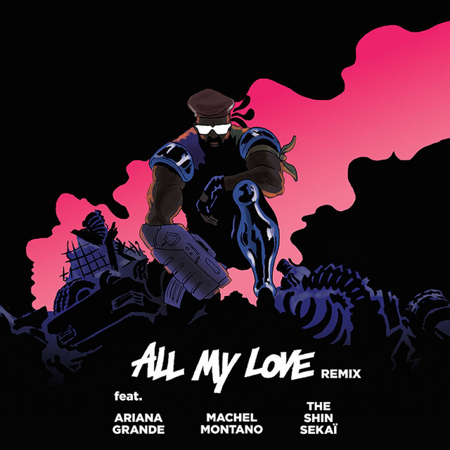All My Love (feat. The Shin Sekaï, Ariana Grande & Machel Montano) [French Version]