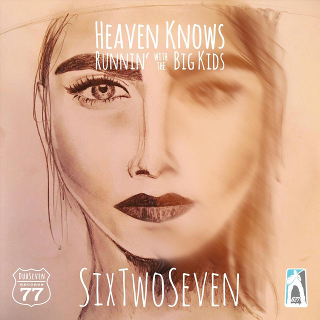 Heaven Knows / Runnin' with the Big Kids