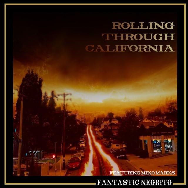 Rolling Through California (feat. Miko Marks)