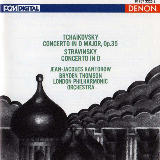 Tchaikovsky: Violin Concerto in D Major - Stravinsky: Violin Concerto in D