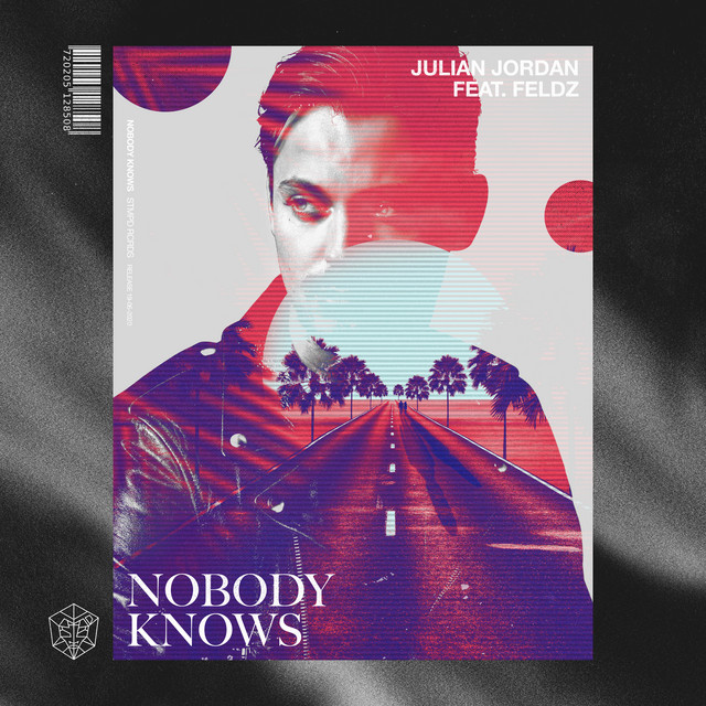 Nobody Knows, a song by Julian Jordan, Feldz on Spotify