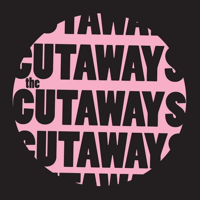 The Cutaways