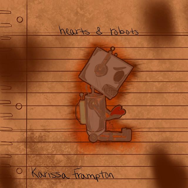 Karissa Frampton, Allyson Jenkins - hearts & robots