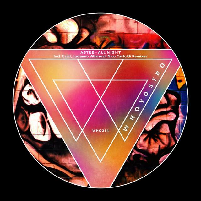 All Night 02 - Lucianno Villarreal Remix
