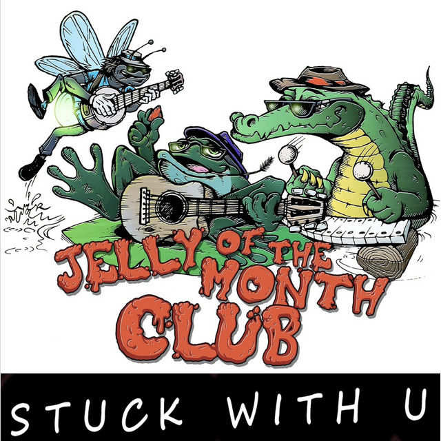 Stuck With U by Jelly of the Month Club