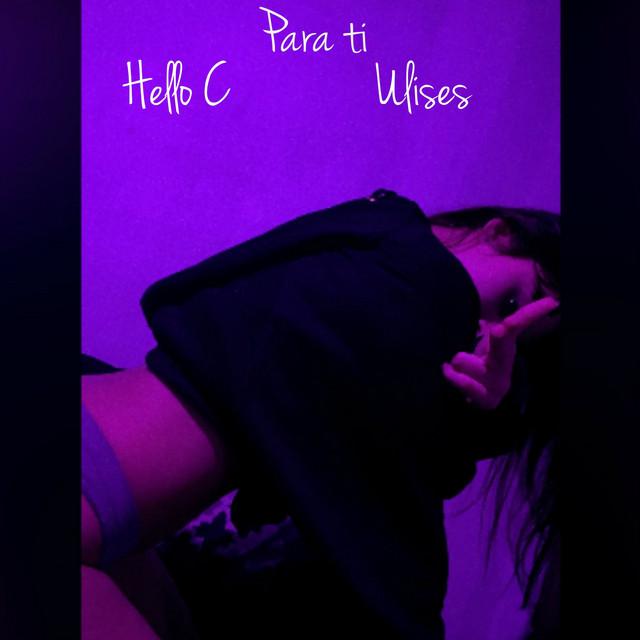 Para Ti Single By Hello C Spotify