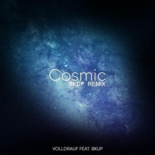 Cosmic (Bkup Remix)