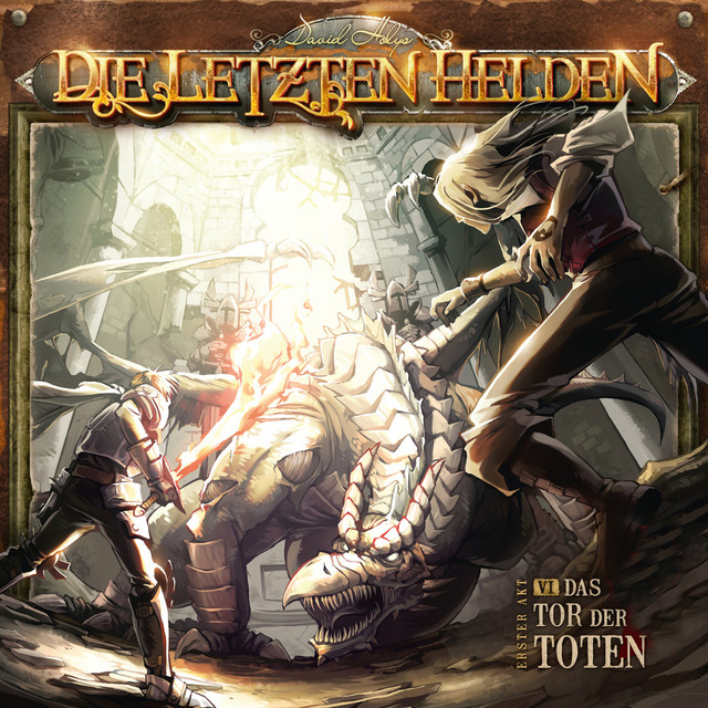 Die Letzten Helden - 06 Das Tor der Toten Cover