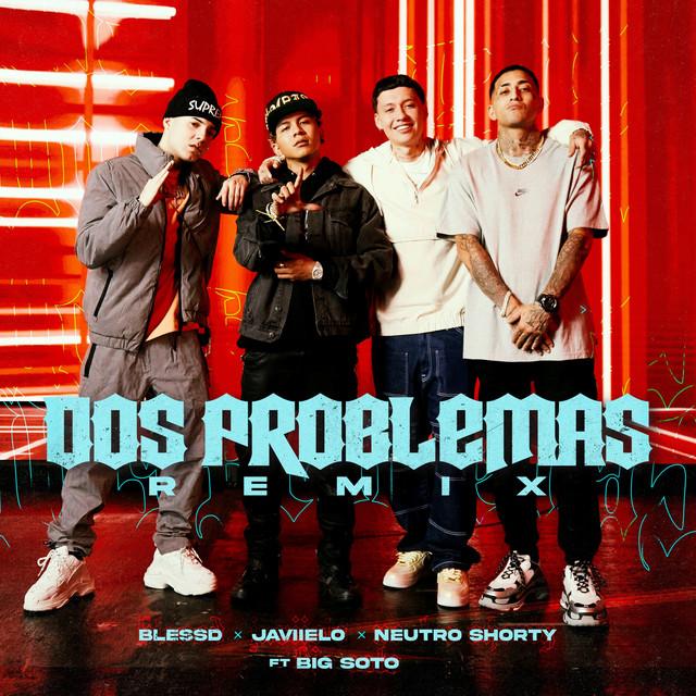 Dos Problemas (feat. Big Soto) - Remix