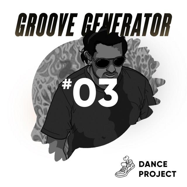 Groove Generator, No. 3