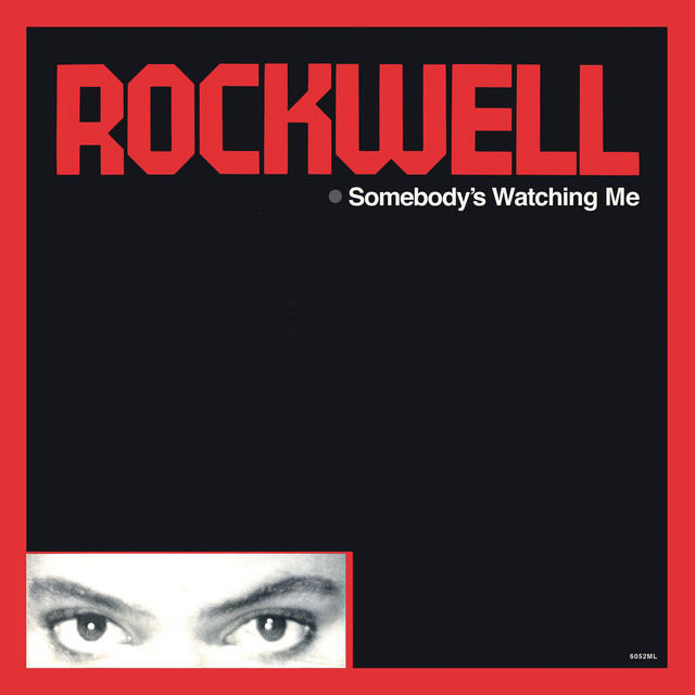 Somebody's Watching Me (Deluxe Edition)
