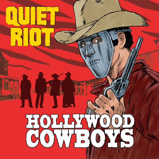 Album cover for Hollywood Cowboys by Quiet Riot