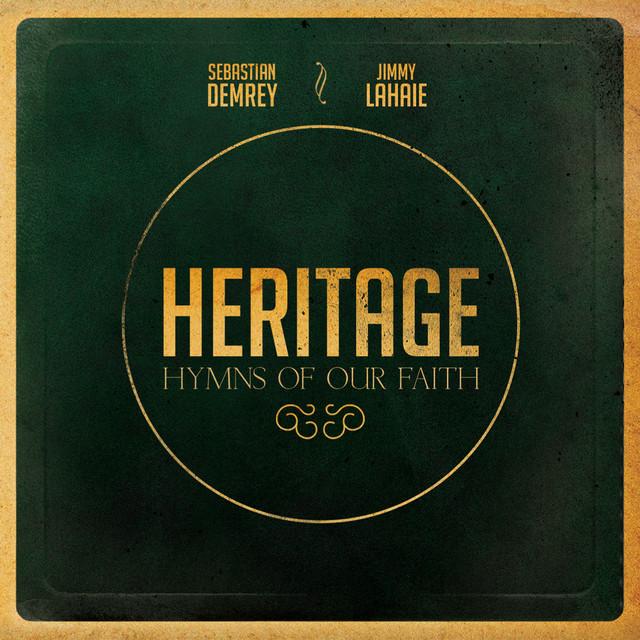 Heritage, Hymns of Our Faith