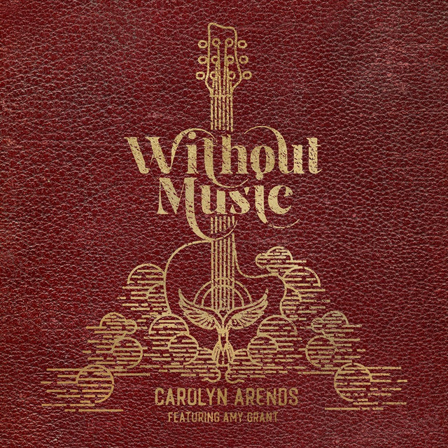 Carolyn Arends, Amy Grant - Without Music