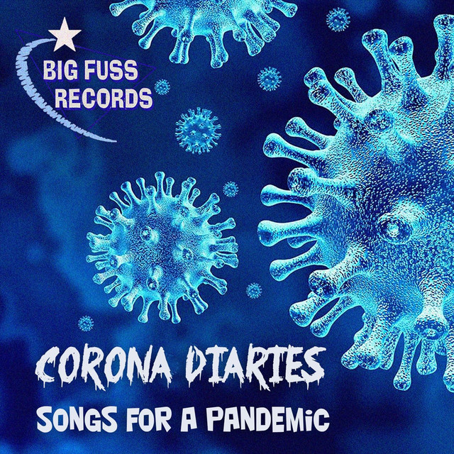 Corona Diaries: Songs for a Pandemic