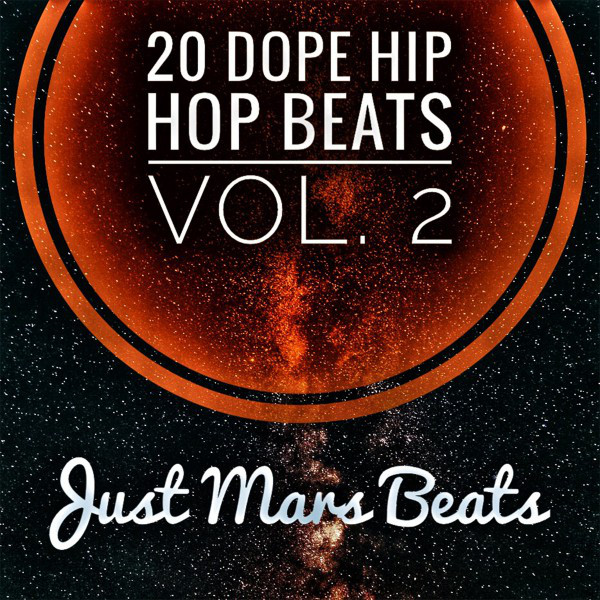 20 Dope Hip Hop Beats, Vol. 2 By Just Mars Beats On Spotify