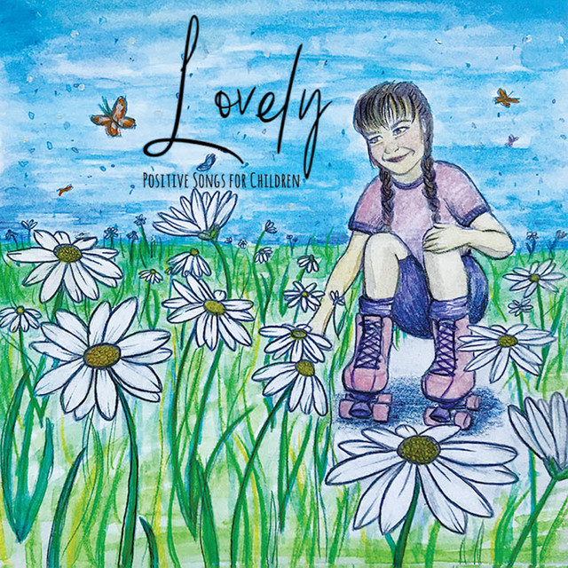 Lovely (Positive Songs for Children)