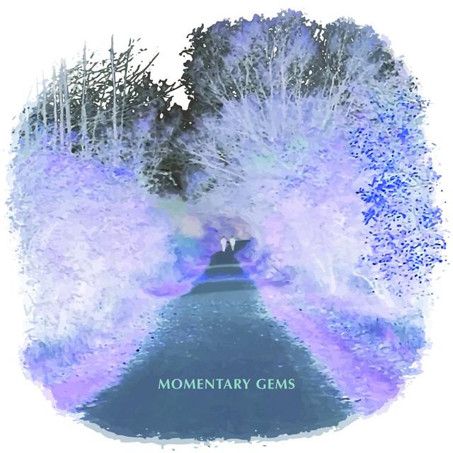 Momentary Gems