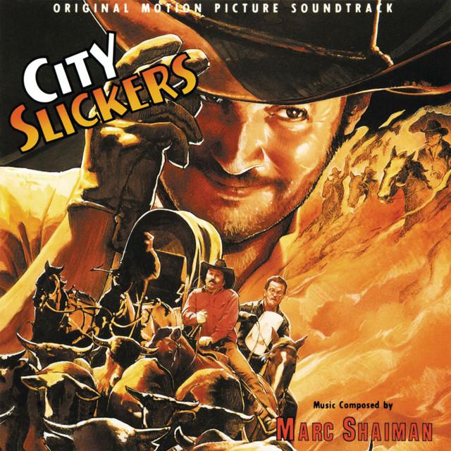 City Slickers (Original Motion Picture Soundtrack) - Official Soundtrack