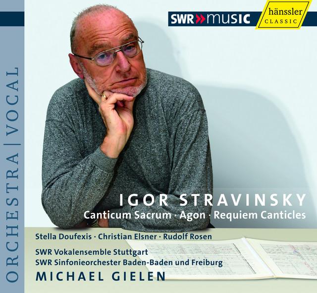 Stravinsky, I.: Canticum Sacrum / Agon / Requiem Canticles