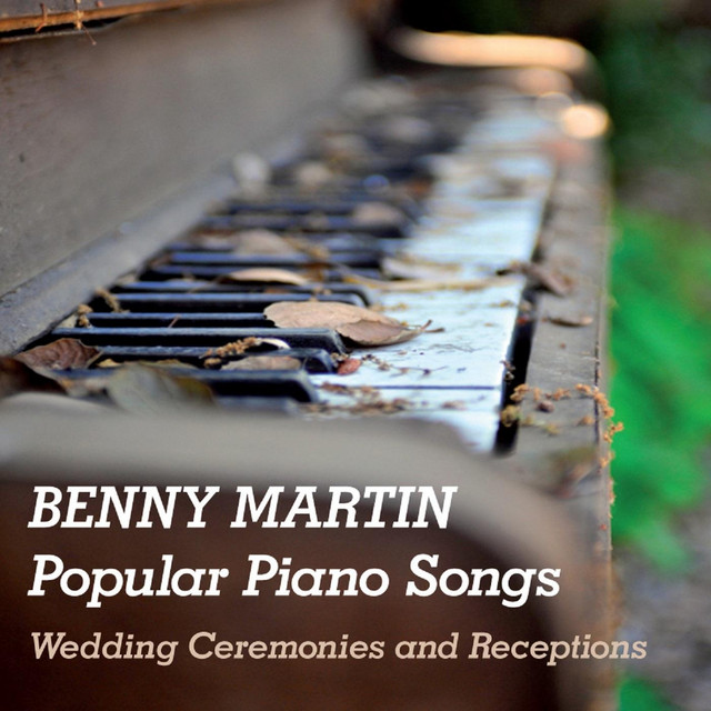 Popular Piano Songs: Wedding Ceremonies And Receptions By