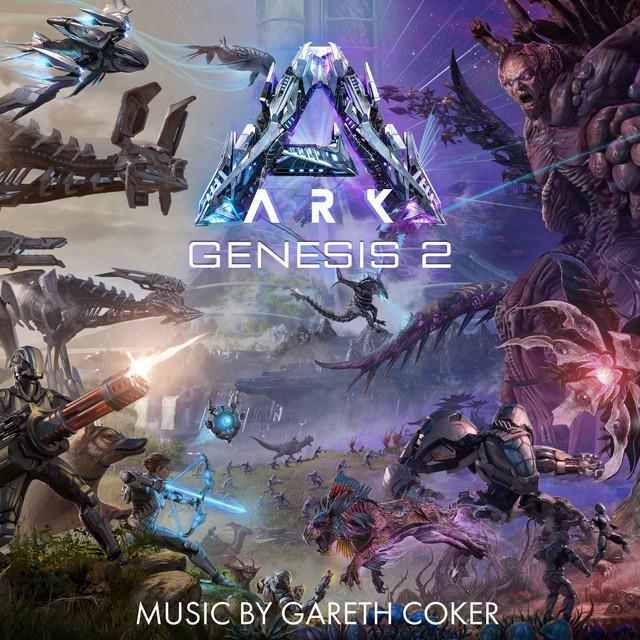 ARK Genesis: Part Two (Original Game Soundtrack)