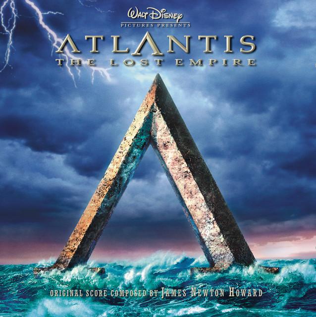 Atlantis: The Lost Empire - Official Soundtrack