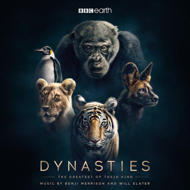 Dynasties (Original Television Soundtrack)