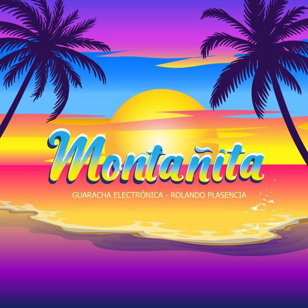 Montañita (Guaracha Electrónica)