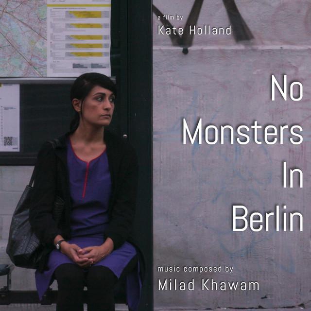 No Monsters in Berlin (Short Film Soundtrack)
