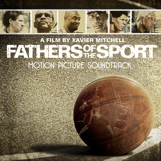 Fathers Of The Sport (Original Motion Picture Soundtrack)