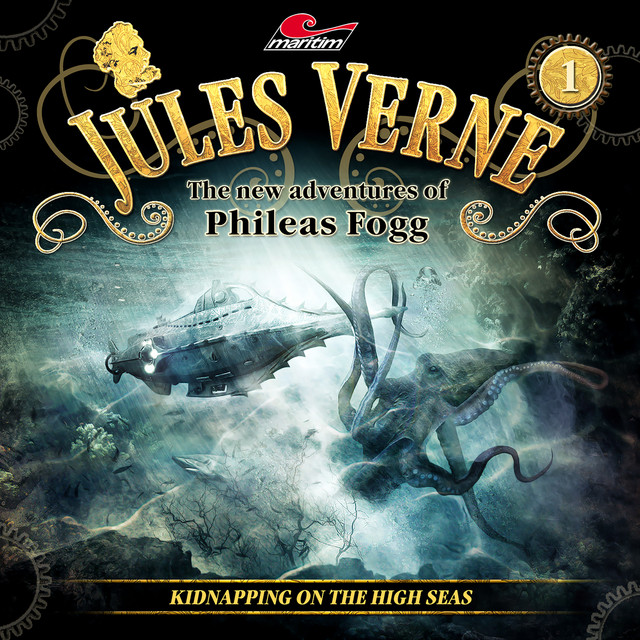 The new adventures of Phileas Fogg, Episode 1: Kidnapping on the High Seas